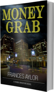 Money Grab, a financial thriller by Frances Aylor, book cover