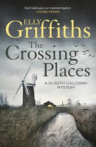 elly griffiths crossing places